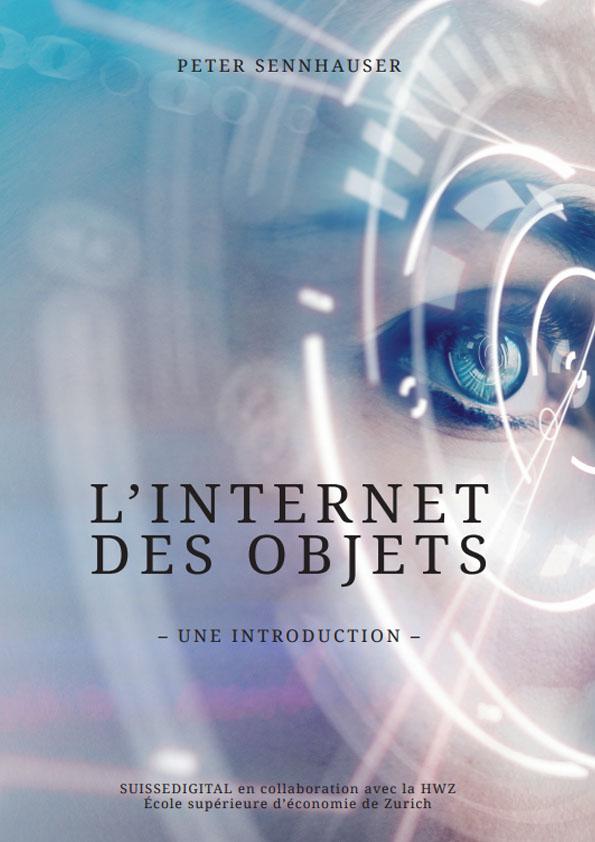 Comprendre l'internet des objets ou IOT
