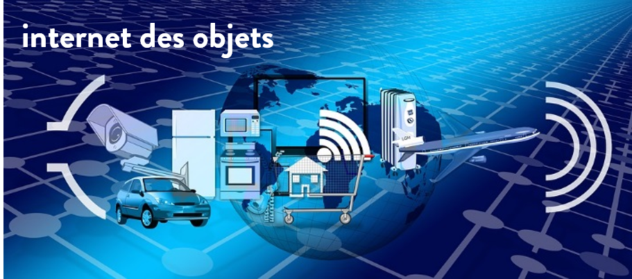 L'internet des objets (internet of things – IOT)