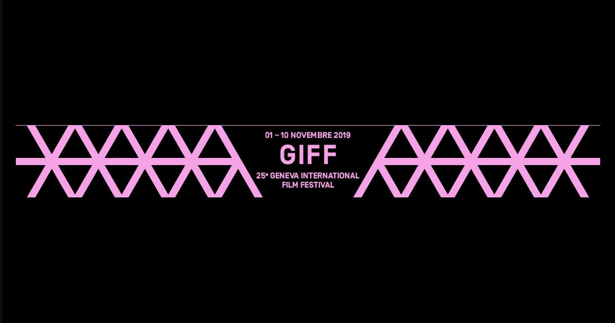 Partenaire du GIFF 2019 : Geneva International Film Festival